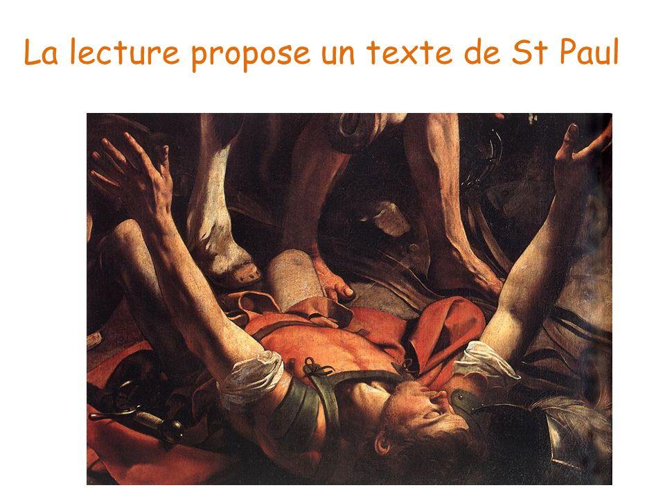 La lecture propose un texte de St Paul