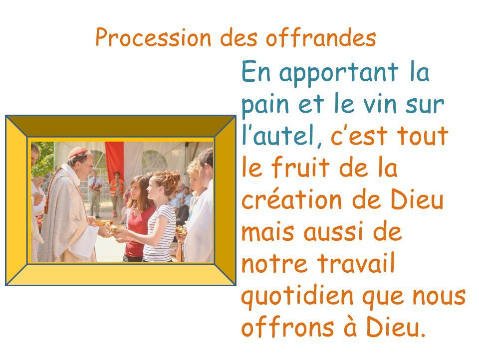 Procession des offrandes
