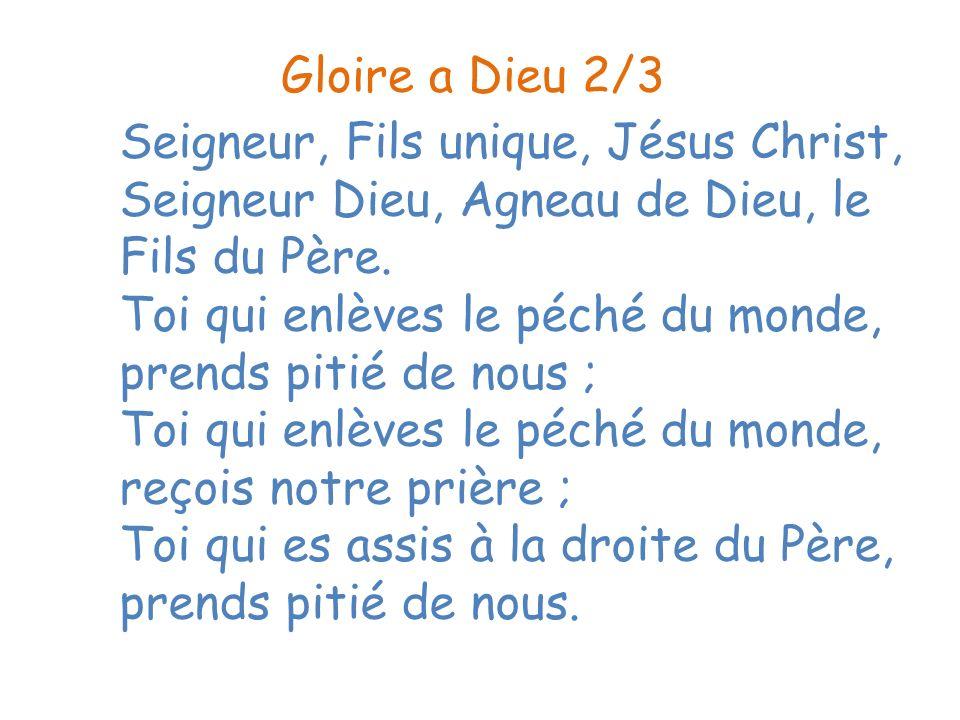 Gloire a Dieu 2/3