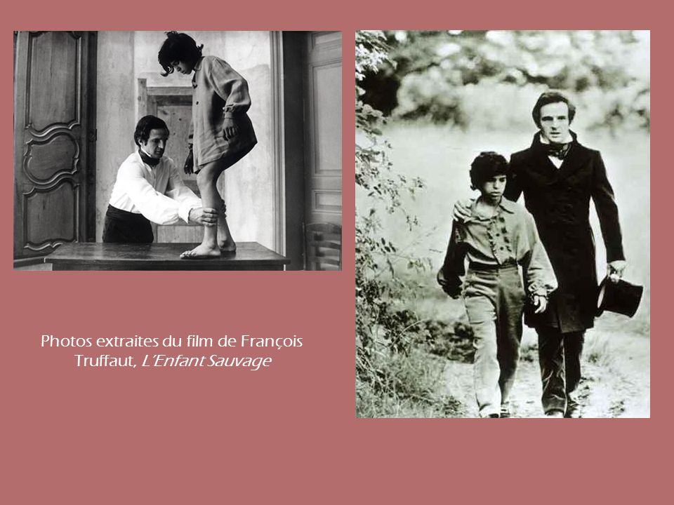 Photos extraites du film de François Truffaut, L'Enfant Sauvage