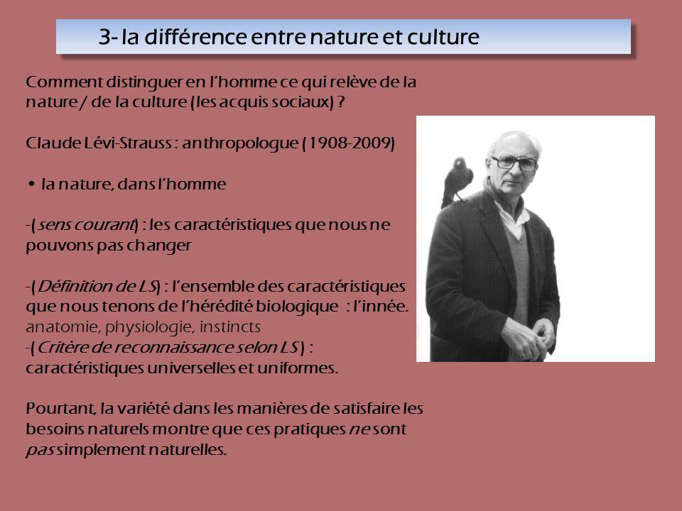 3- la différence entre nature et culture