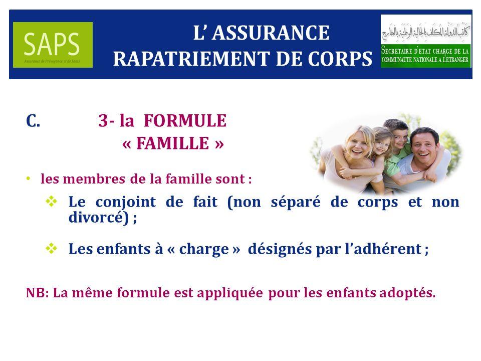 L' ASSURANCE RAPATRIEMENT DE CORPS 3- la FORMULE « FAMILLE »