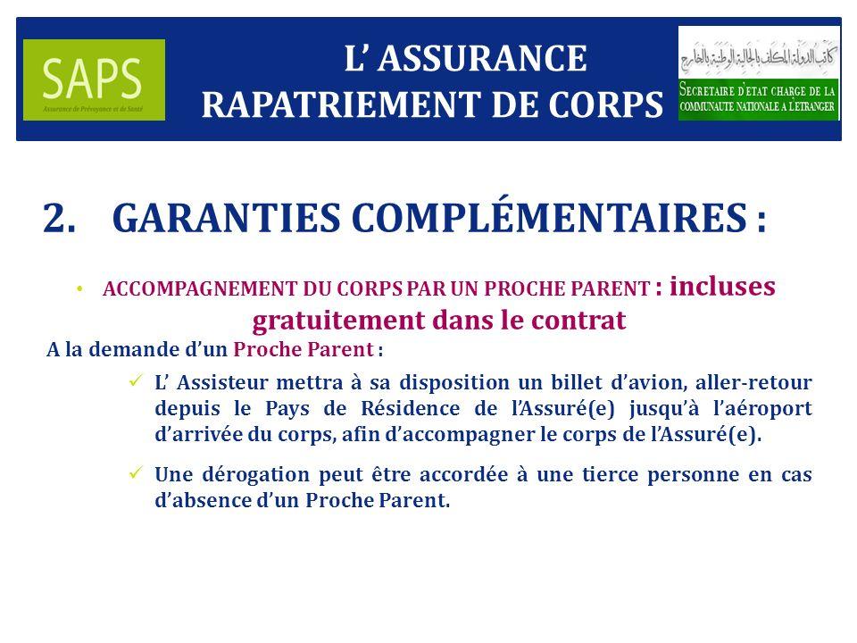 GARANTIES COMPLÉMENTAIRES :