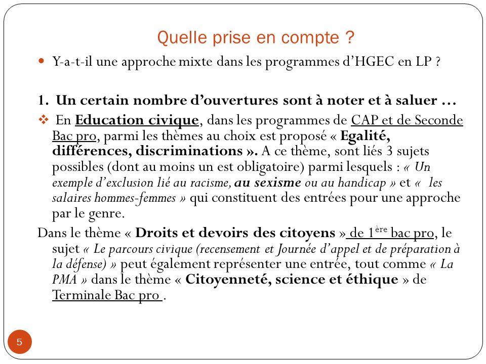 Quelle prise en compte Y-a-t-il une approche mixte dans les programmes d'HGEC en LP