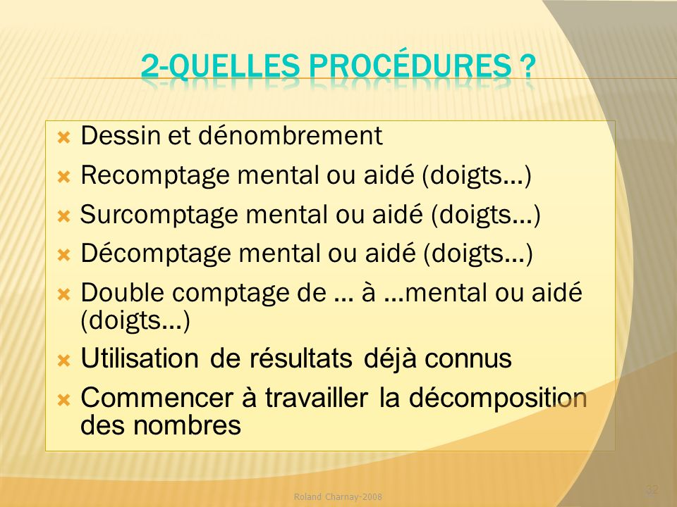 2-Quelles procédures Dessin et dénombrement