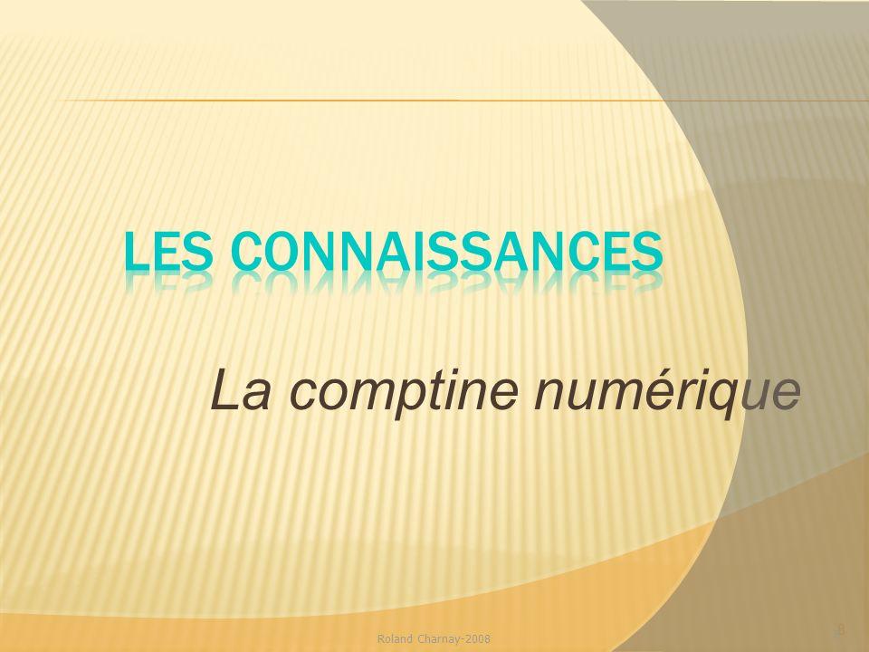 Les connaissances La comptine numérique Roland Charnay-2008 8