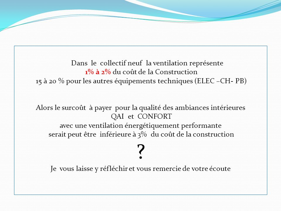 R novation nerg tique et qualit de l 39 air int rieur ppt for Cout construction neuf