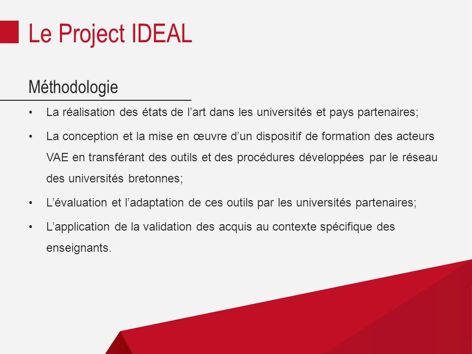 Le Project IDEAL Méthodologie