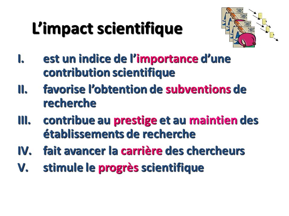 L'impact scientifique
