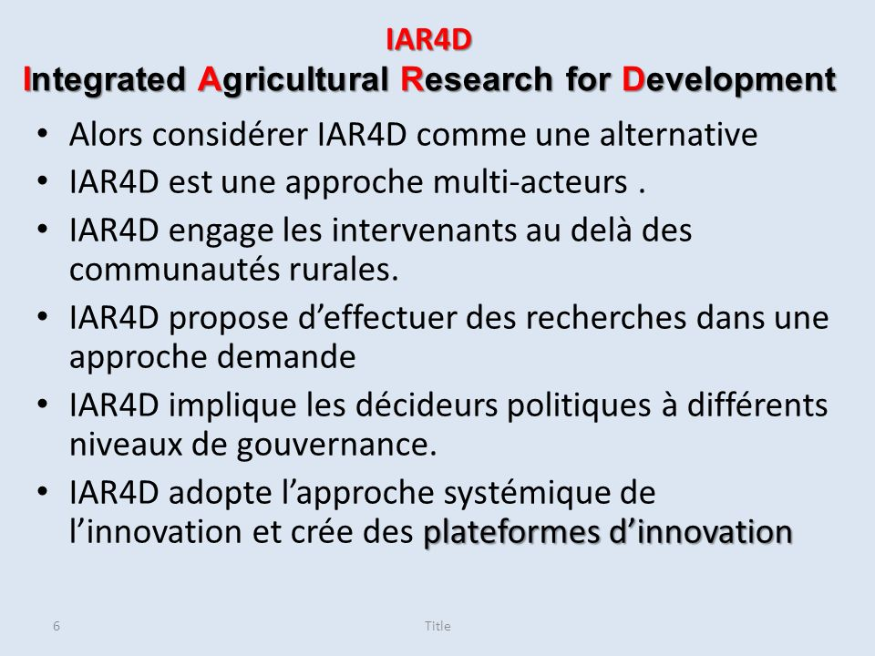 IAR4D Integrated Agricultural Research for Development