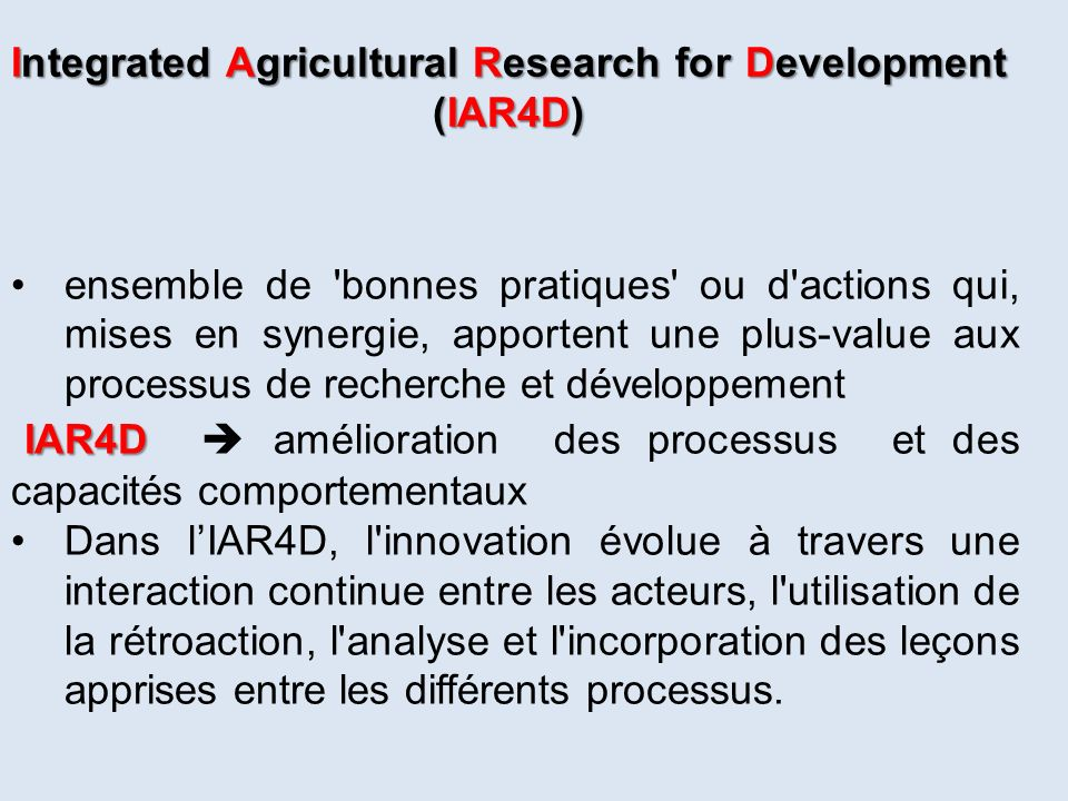 Integrated Agricultural Research for Development (IAR4D)