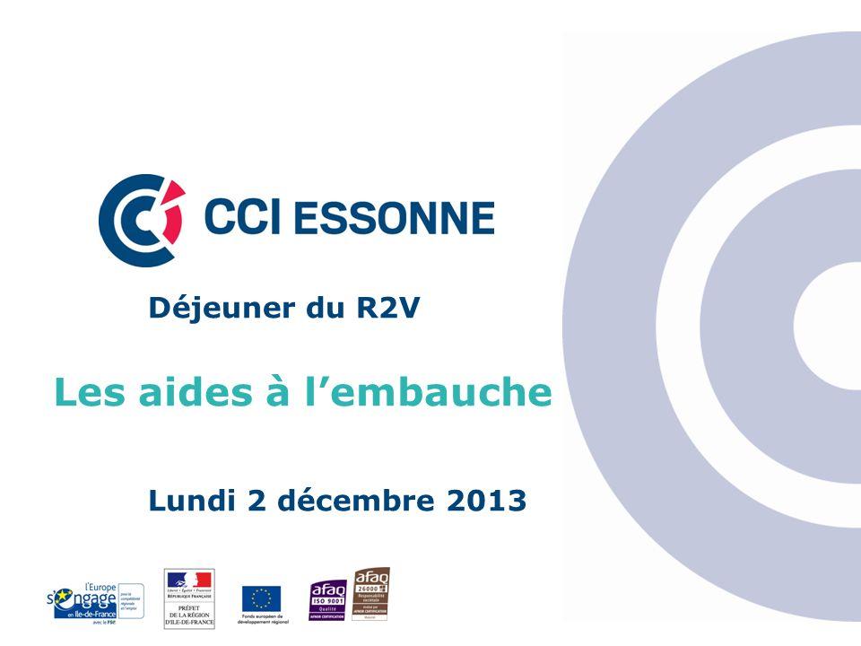 Déjeuner du R2V Les aides à l'embauche Lundi 2 décembre 2013