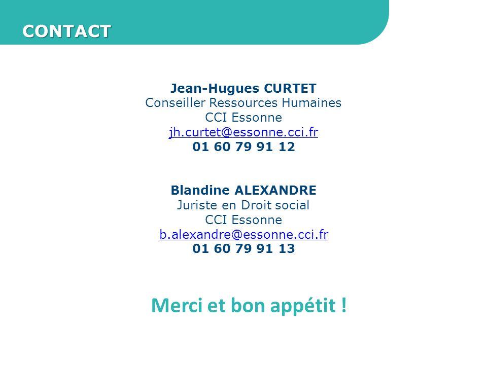 Merci et bon appétit ! CONTACT Jean-Hugues CURTET