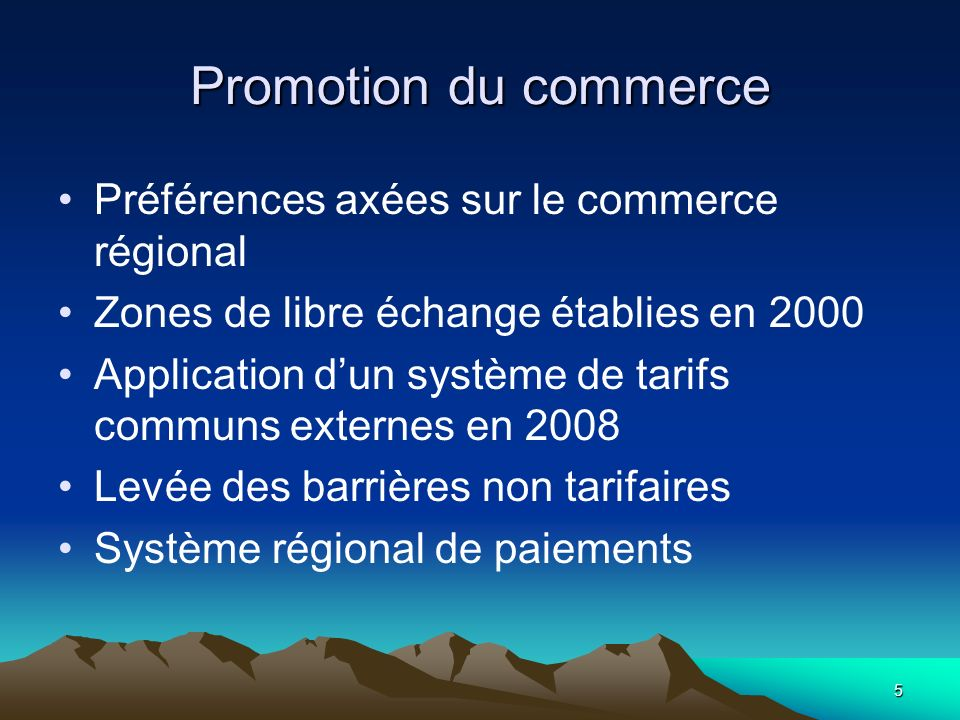 Promotion du commerce Préférences axées sur le commerce régional