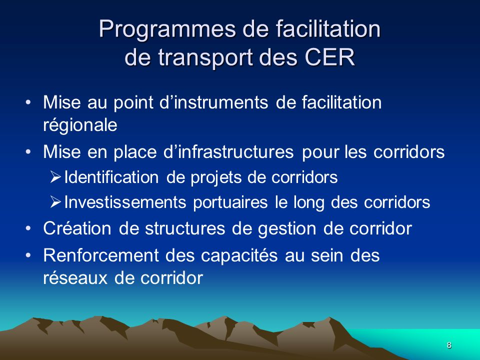 Programmes de facilitation de transport des CER