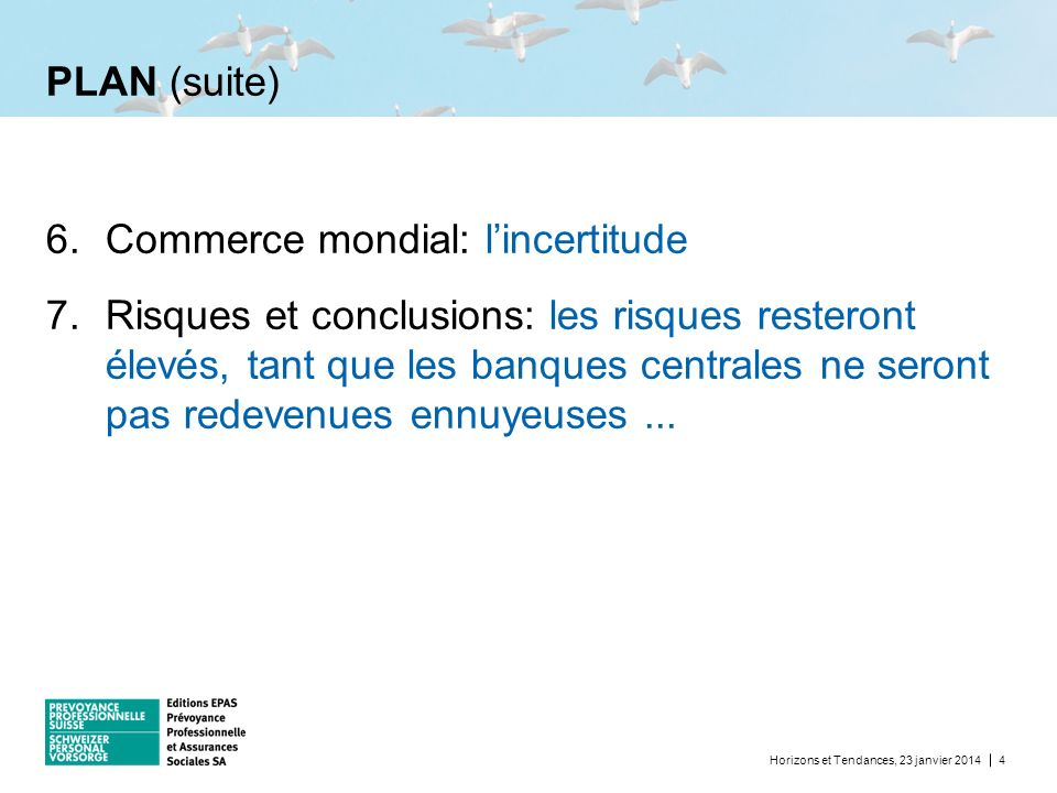 Commerce mondial: l'incertitude