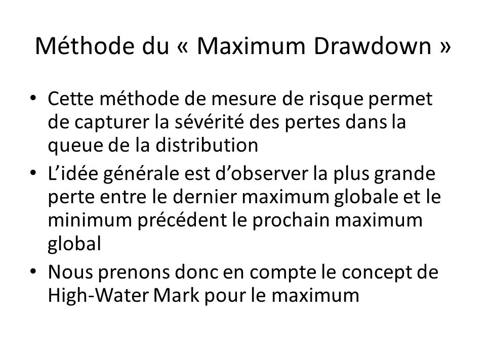 Méthode du « Maximum Drawdown »