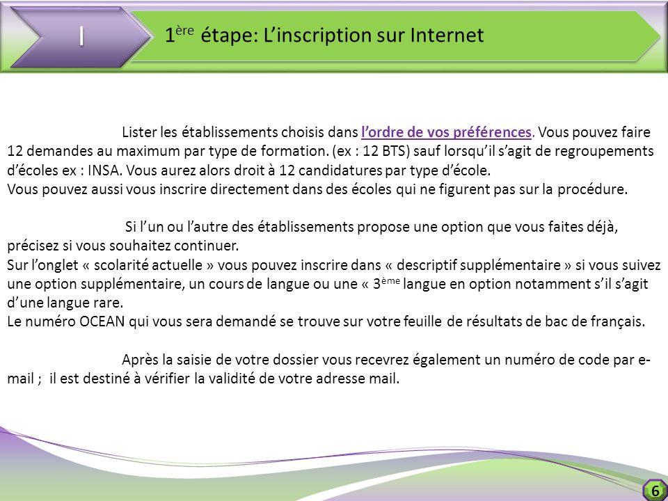 I 1ère étape: L'inscription sur Internet 6