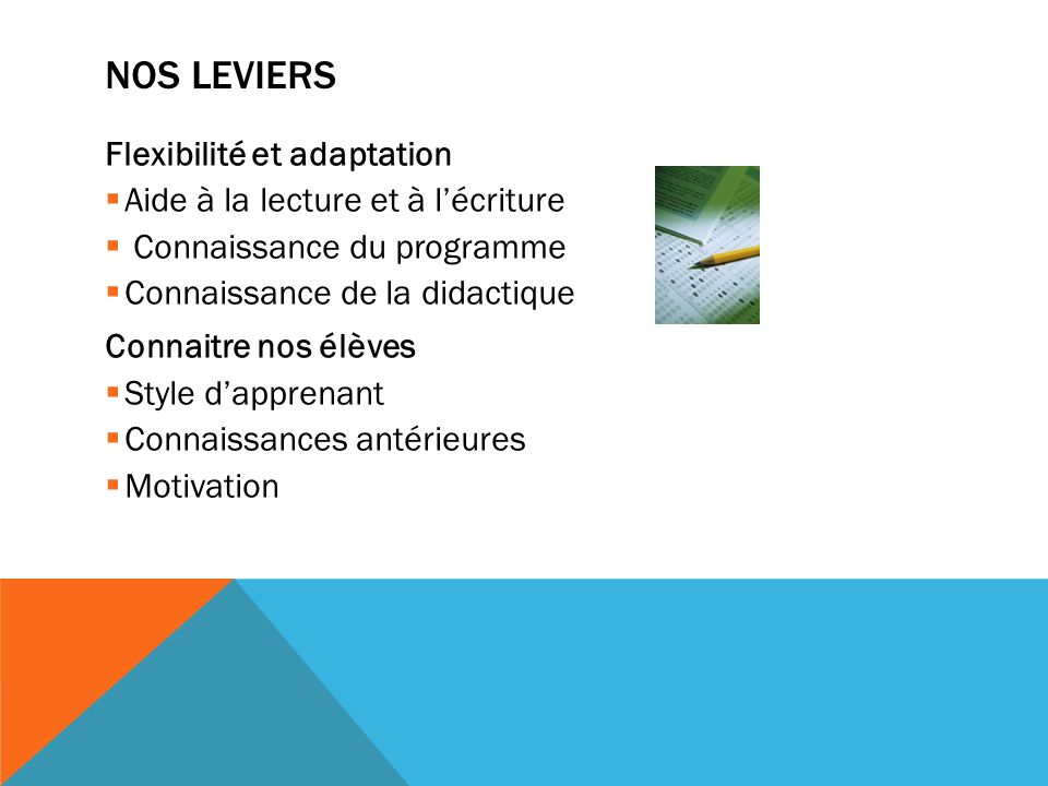Nos leviers Flexibilité et adaptation
