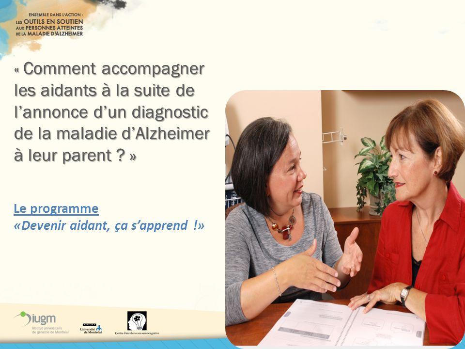 « Comment accompagner les aidants à la suite de l'annonce d'un diagnostic de la maladie d'Alzheimer à leur parent »