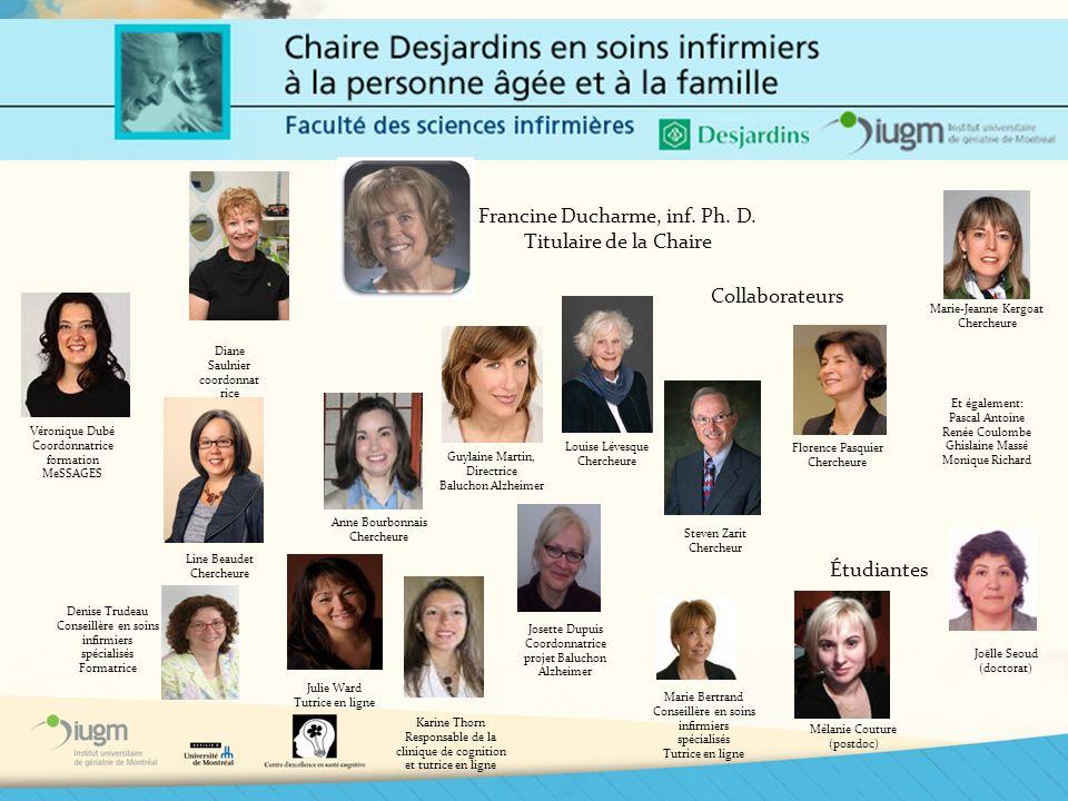 Francine Ducharme, inf. Ph. D. Titulaire de la Chaire