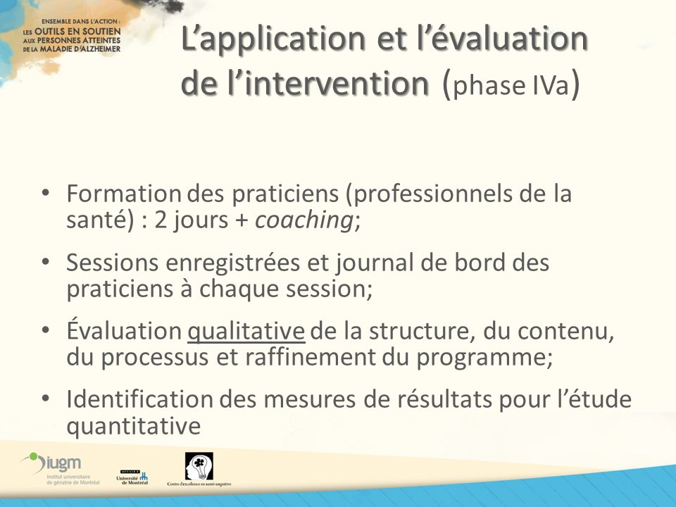L'application et l'évaluation de l'intervention (phase IVa)
