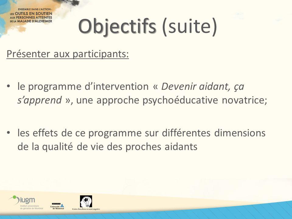 Objectifs (suite) Présenter aux participants: