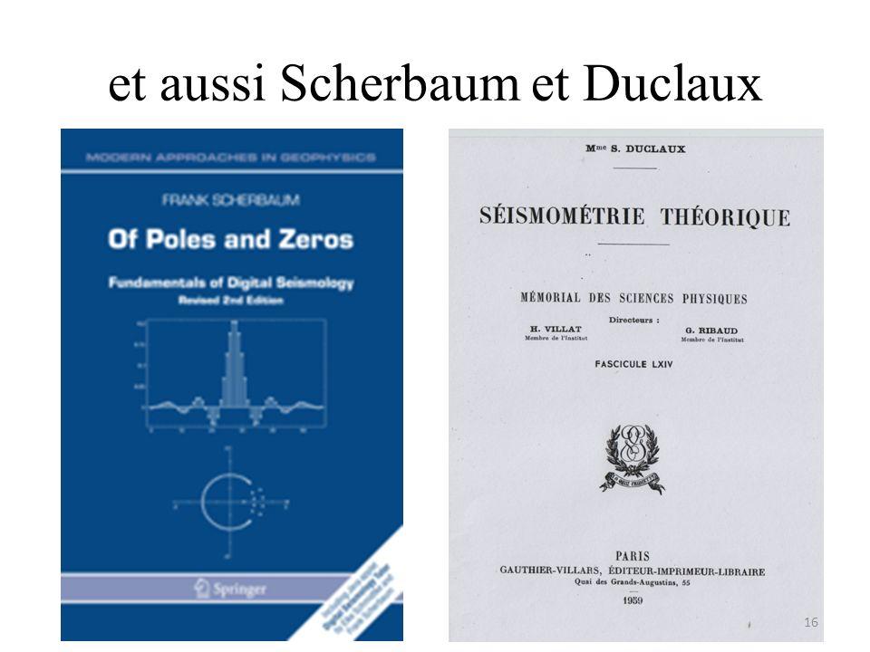 et aussi Scherbaum et Duclaux