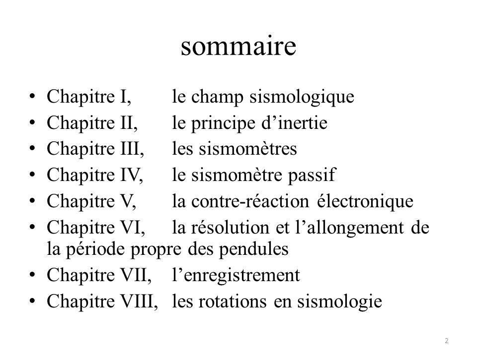 sommaire Chapitre I, le champ sismologique