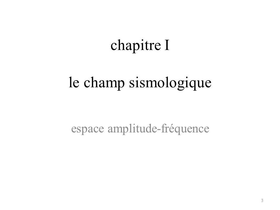 chapitre I le champ sismologique