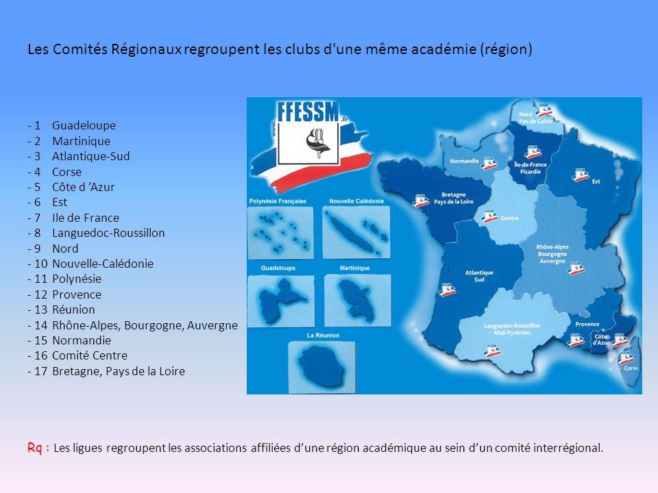 Les Comités Régionaux regroupent les clubs d une même académie (région)