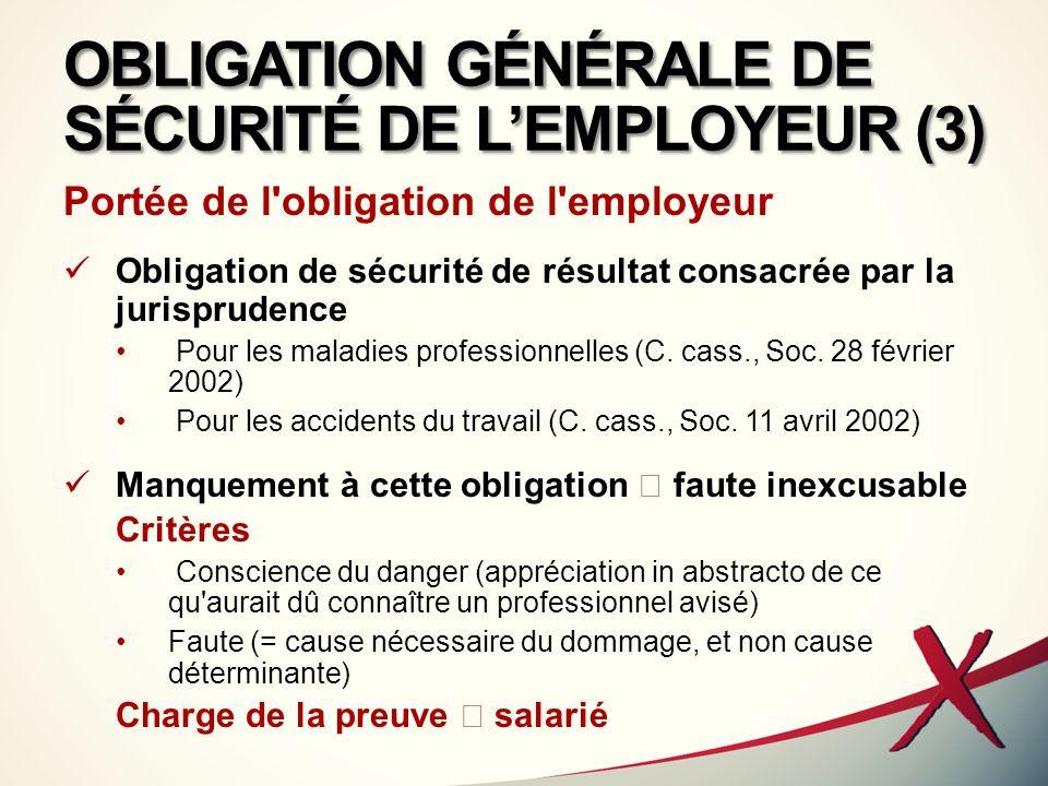 OBLIGATION GÉNÉRALE DE SÉCURITÉ DE L'EMPLOYEUR (3)