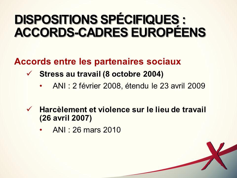 DISPOSITIONS SPÉCIFIQUES : ACCORDS-CADRES EUROPÉENS