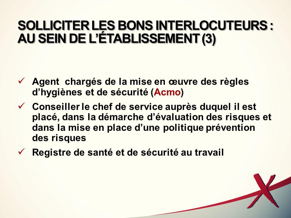 SOLLICITER LES BONS INTERLOCUTEURS : AU SEIN DE L'ÉTABLISSEMENT (3)