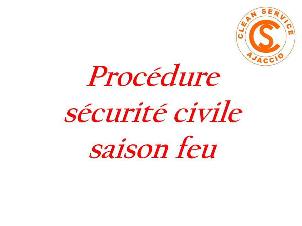 Procédure sécurité civile saison feu