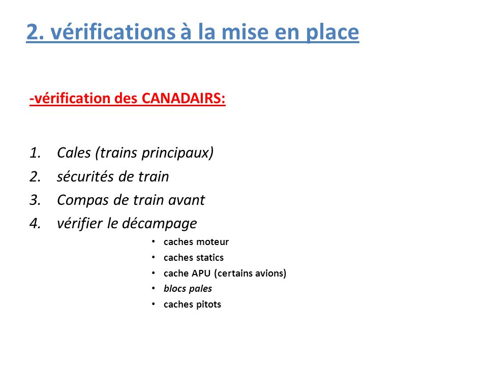 2. vérifications à la mise en place