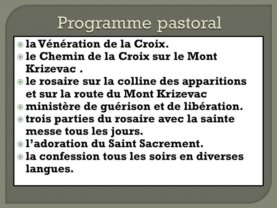 Programme pastoral la Vénération de la Croix.
