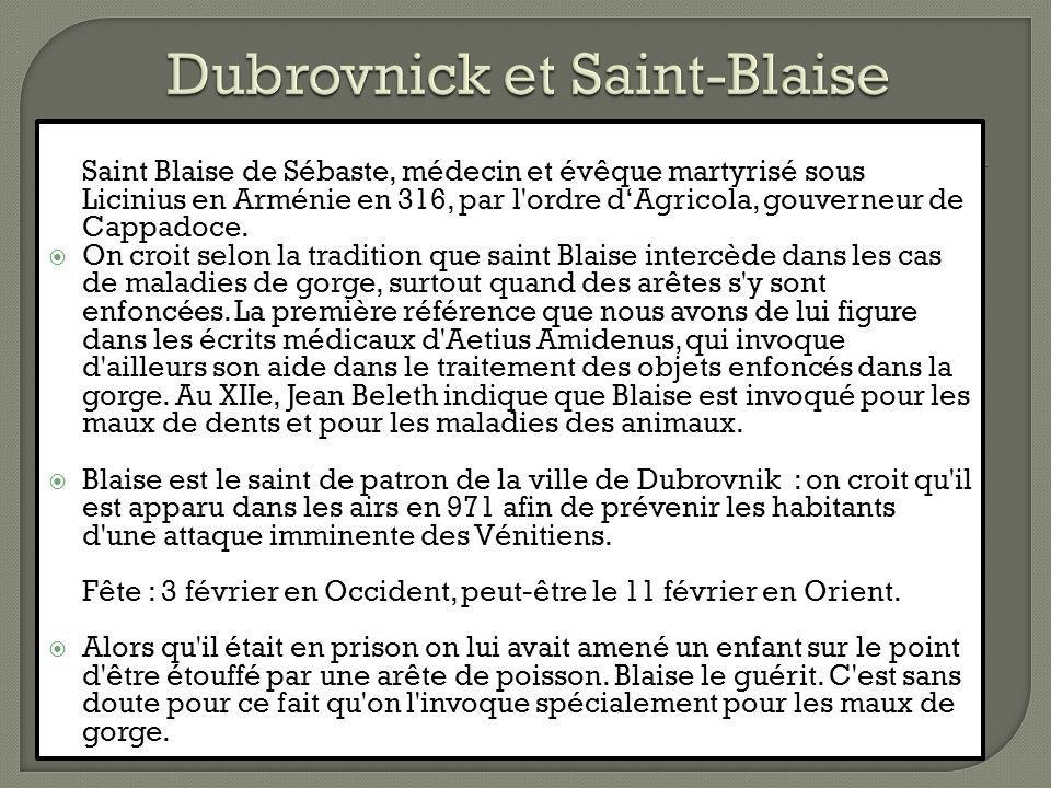 Dubrovnick et Saint-Blaise