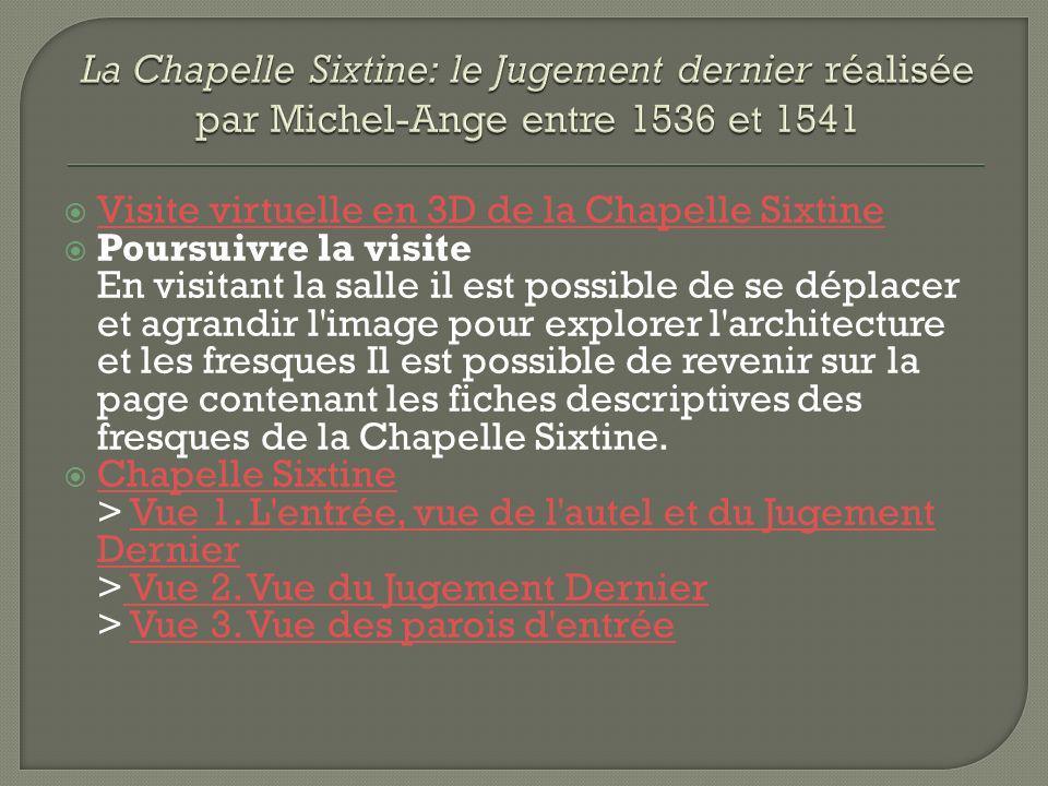 La Chapelle Sixtine: le Jugement dernier réalisée par Michel-Ange entre 1536 et 1541
