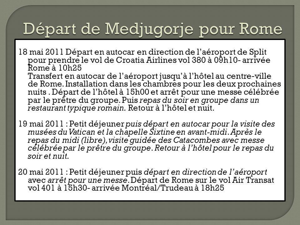 Départ de Medjugorje pour Rome