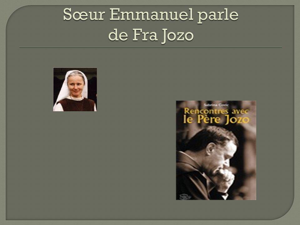 Sœur Emmanuel parle de Fra Jozo