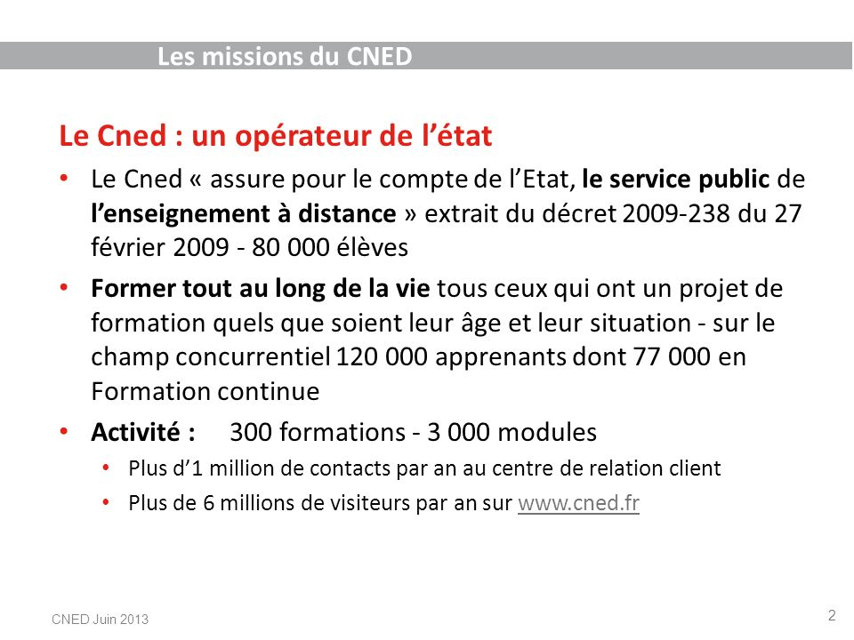 Le cned acteur de la formation continue ppt video online t l charger - Formation par correspondance reconnue par l etat ...