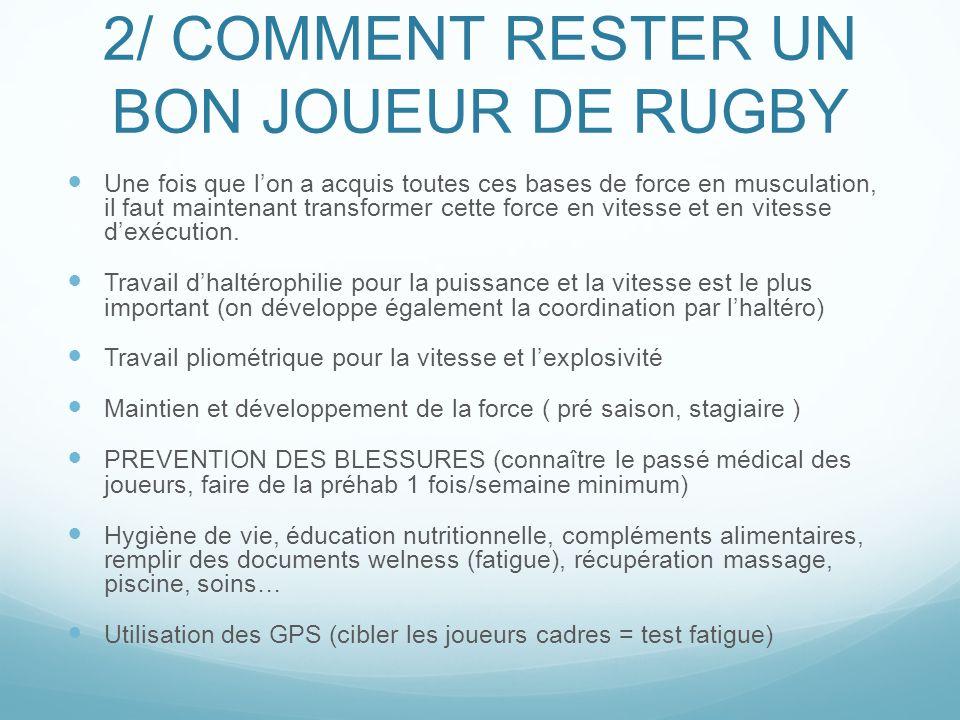 2/ COMMENT RESTER UN BON JOUEUR DE RUGBY