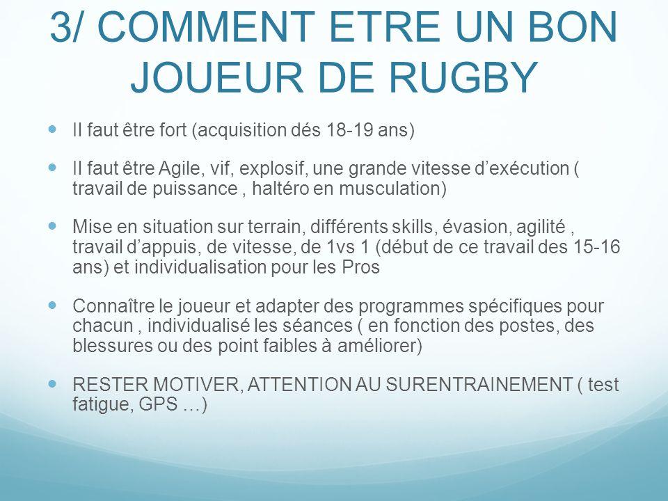 3/ COMMENT ETRE UN BON JOUEUR DE RUGBY