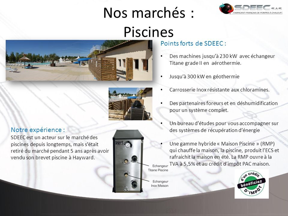 Nos marchés : Piscines Points forts de SDEEC : Notre expérience :