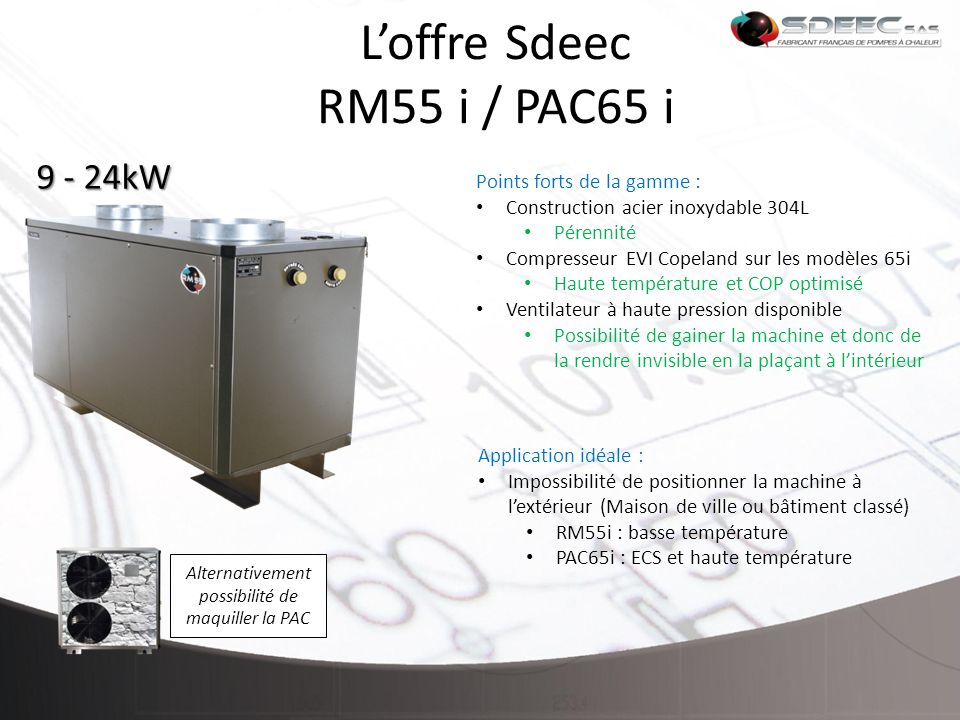 L'offre Sdeec RM55 i / PAC65 i
