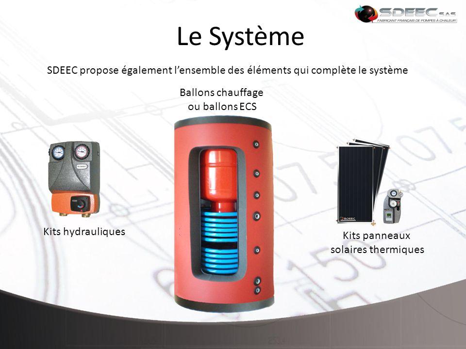 Le Système SDEEC propose également l'ensemble des éléments qui complète le système. Ballons chauffage.