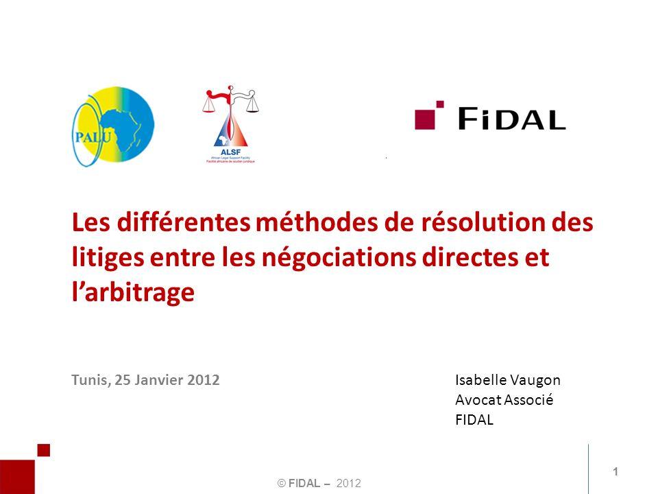 Les différentes méthodes de résolution des litiges entre les négociations directes et l'arbitrage