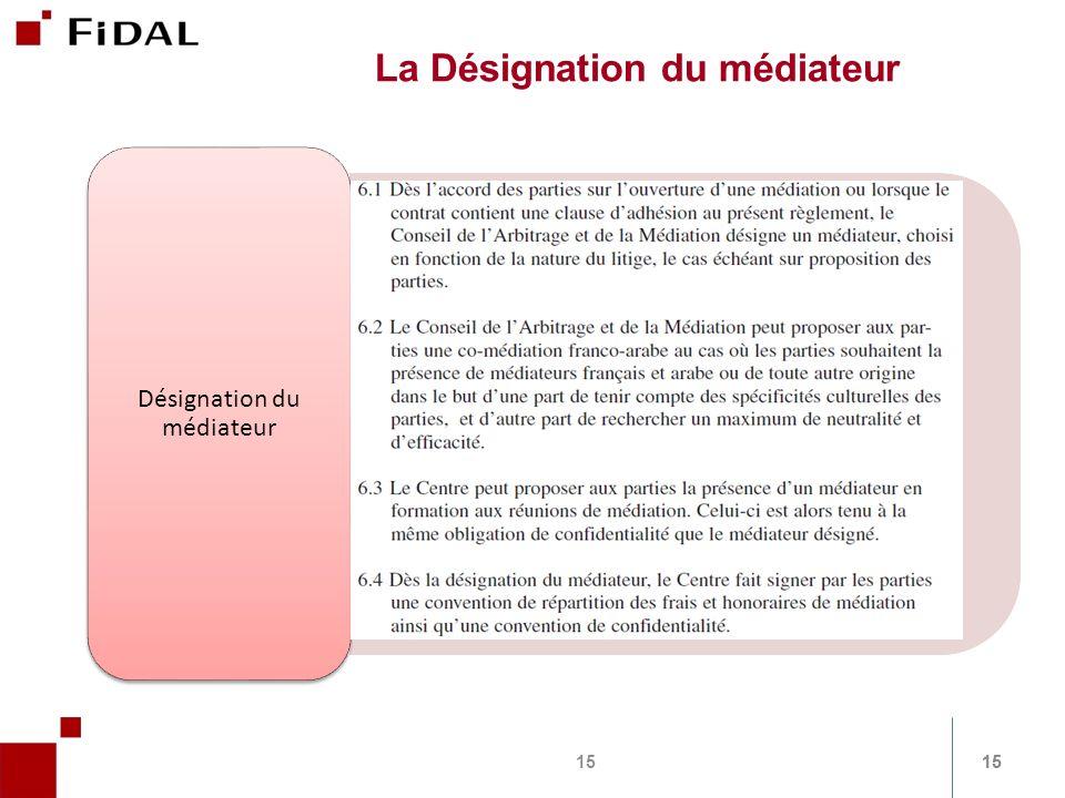 La Désignation du médiateur