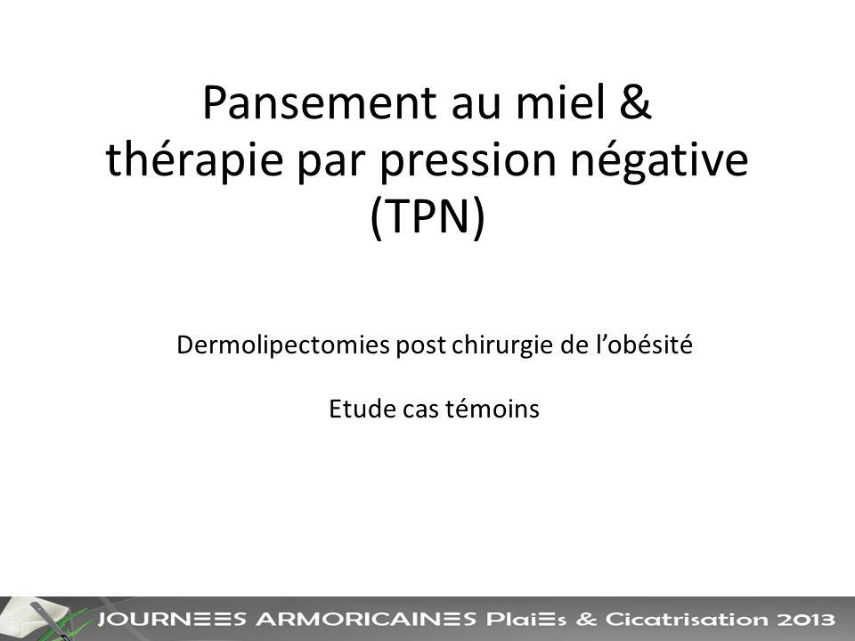 Pansement au miel & thérapie par pression négative (TPN)